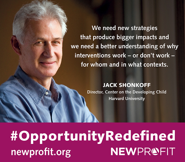 #OpportunityRedefined: Interview with Jack P. Shonkoff, Director of The Center on the Developing Child at Harvard University