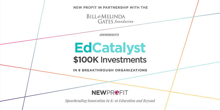 Announcing $100K Investments in 8 Innovative Education Organizations