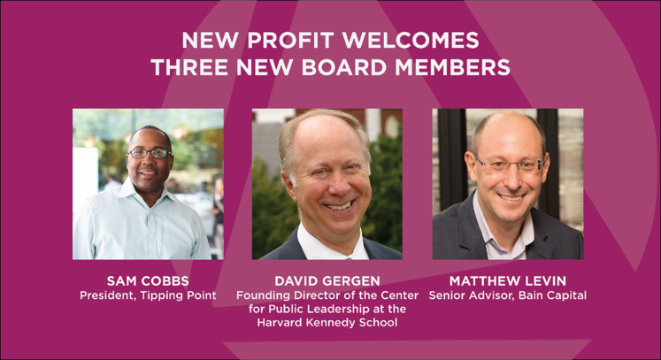 New Profit Welcomes three new Board Members