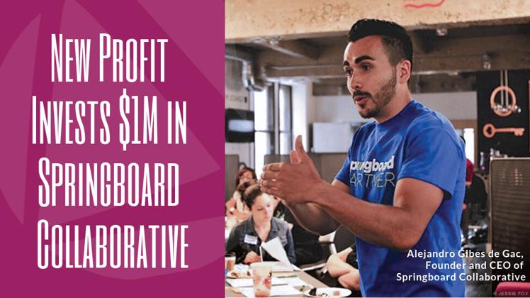 New Profit Will Invest $1 Million in Springboard Collaborative