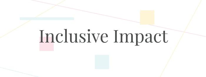 Inclusive Impact