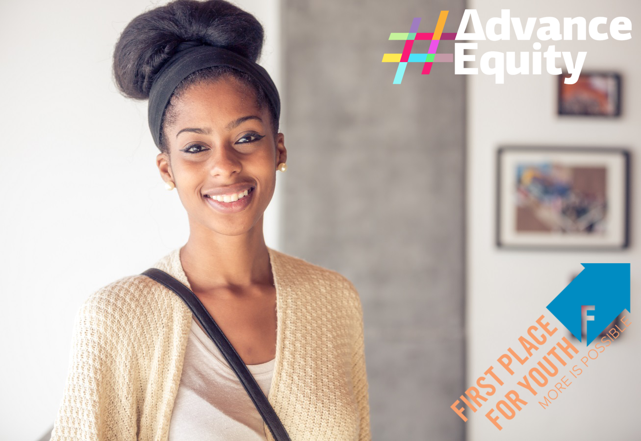 #AdvanceEquity: First Place for Youth