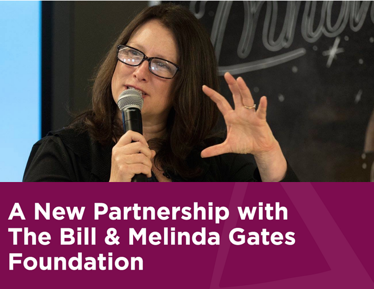 Vanessa Kirsch: Our New Partnership with the Bill & Melinda Gates Foundation