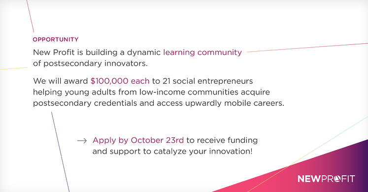 New Profit to Grant $2M to Social Entrepreneurs Re-Architecting Pathways to Economic Mobility