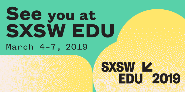 Finding the New Profit Community at SXSW EDU 2019