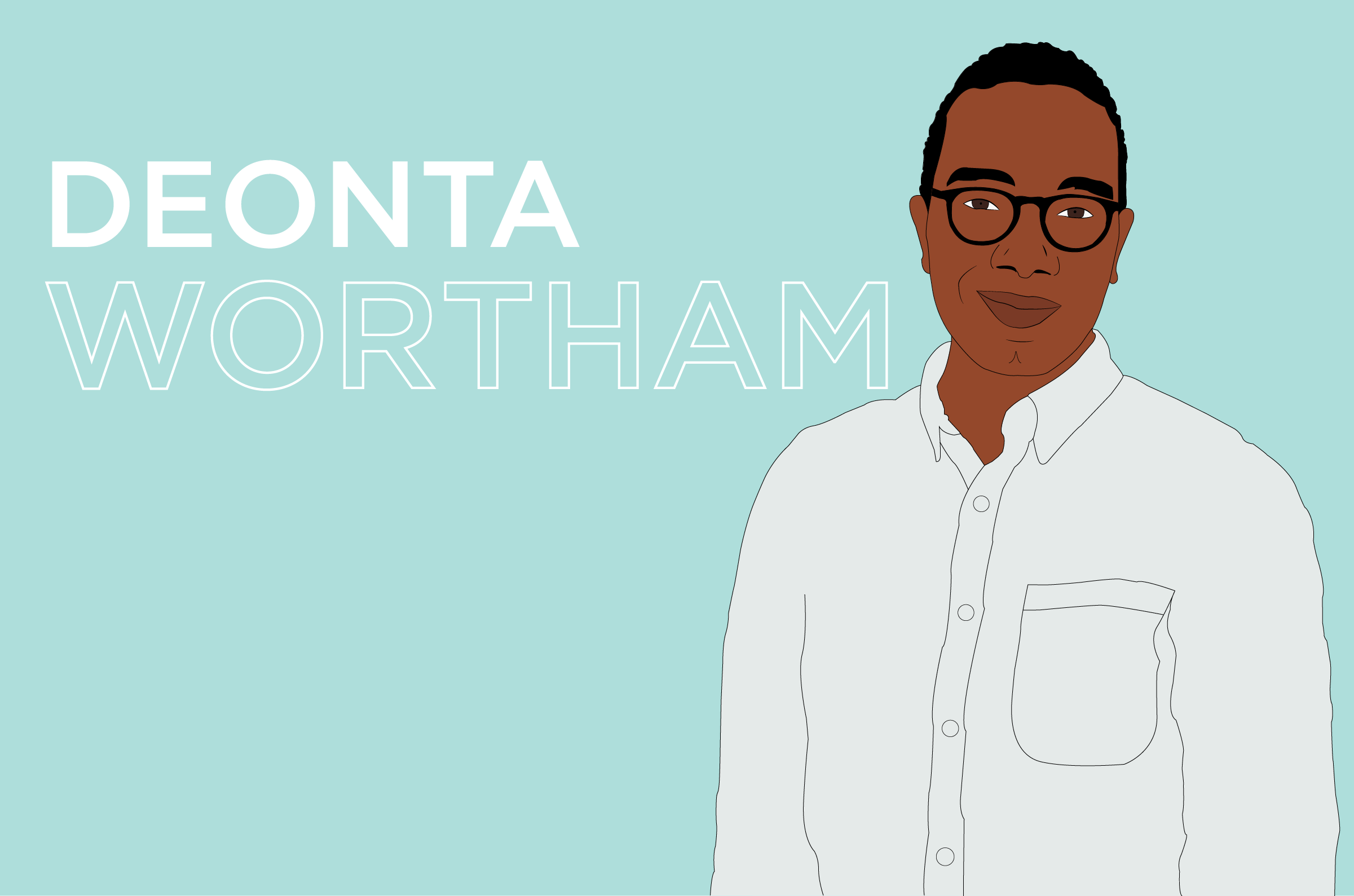 Faces of New Profit: Deonta Wortham